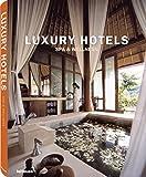 Luxury Hotels Spa & Wellness: Spa & Wellness, édition en langue anglaise
