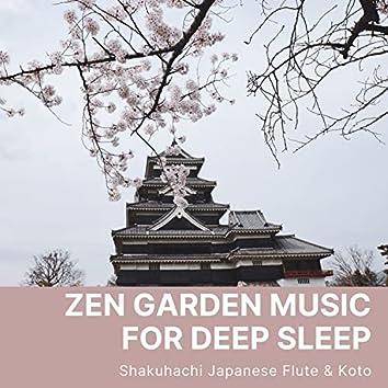 Zen Garden Music for Deep Sleep - Shakuhachi Japanese Flute & Koto