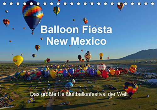 Balloon Fiesta New Mexico (Tischkalender 2019 DIN A5 quer): Das größte Heißluftballonfestival der Welt. (Monatskalender, 14 Seiten )