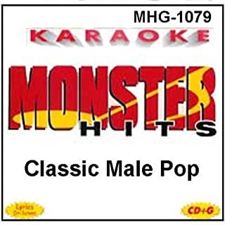 Monster Hits Karaoke #1079 - Classic Male Pop