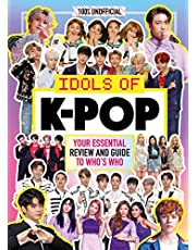 K-Pop: Idols of K-Pop 100% Unofficial - from BTS to BLACKPINK