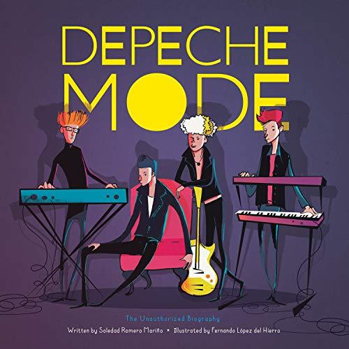 Depeche Mode: The Unauthorized Biography (Band Bios)