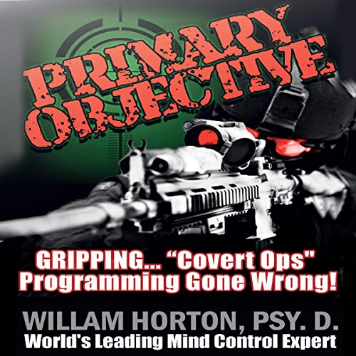 Primary Objective Audiobook By William D. Horton cover art