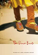 The Dance Boots: Stories (Flannery O'Connor Award for Short Fiction Ser. Book 72)