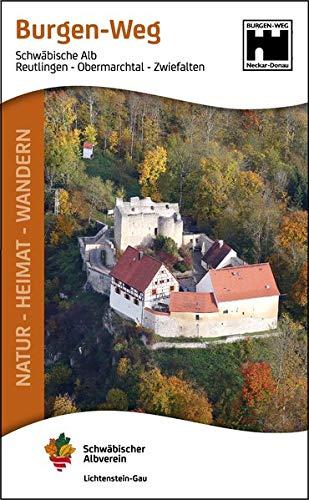 Burgen-Weg: Reutlingen - Obermarchtal - Zwiefalten / Vom Neckarland zur Donau (Natur - Heimat - Wandern)