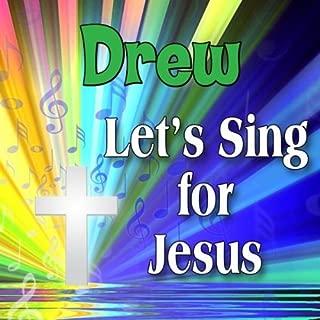 Jesus Loves Drew (Dreu, Drue, Druw)