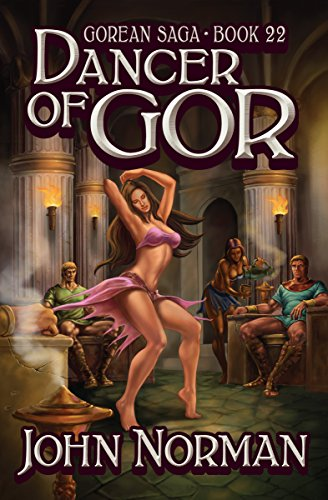 Dancer of Gor (Gorean Saga Book 22) by [John Norman]