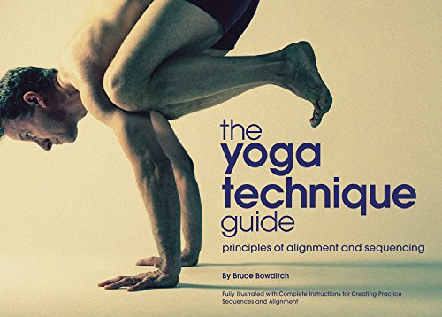 The Yoga Technique Guide - Principles of Alignment and Sequencing
