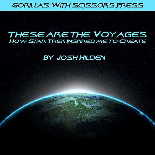 These Are the Voyages: How Star Trek Inspired Me to Create audiobook cover art