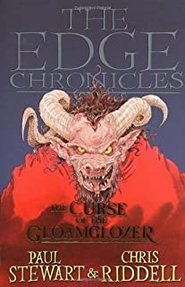 The Edge Chronicles 1: The Curse of the Gloamglozer: First Book of Quint by Stewart, Paul, Riddell, Chris New Edition (2006)