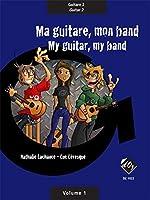 Ma Guitare, Mon Band (Guit. 2) Vol. 1