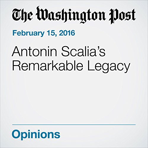 Antonin Scalia's Remarkable Legacy audiobook cover art