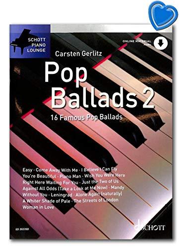 Pop Ballads 2 – 16 melodías conocidas para piano (teclado) – Edición con audio online/Schott Music ED20235D 9783795716981