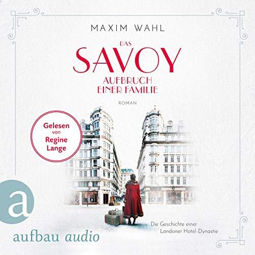 Das Savoy - Aufbruch einer Familie Titelbild