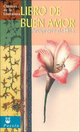 El libro de buen amor (Clásicos de la literatura universal)