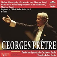 Ravel - Mussorgsky: Pictures at an exhibition by Pretre Deutches Symphonie Orchester
