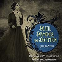 Death, Diamonds, and Deception (Gilded Age Mystery)