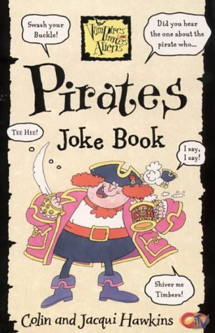 Download Pirates Joke Book (Vampires, pirates, aliens) 0007108567