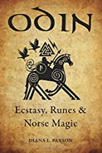 Odin: Ecstasy, Runes, & Norse Magic