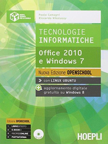 Tecnologie informatiche. Ediz. openschool. Per le Scuole superiori. Con e-book. Con espansione online