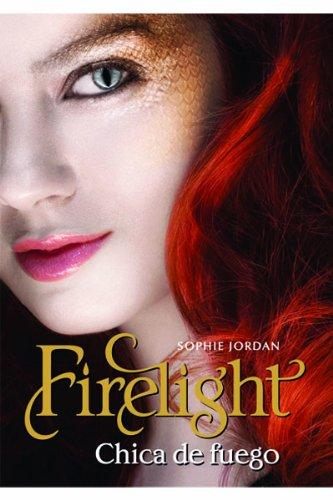 Firelight: Chica De Fuego / Girl on Fire