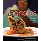Magnolias Restaurant Cookbook: Authentic Southern Cuisine