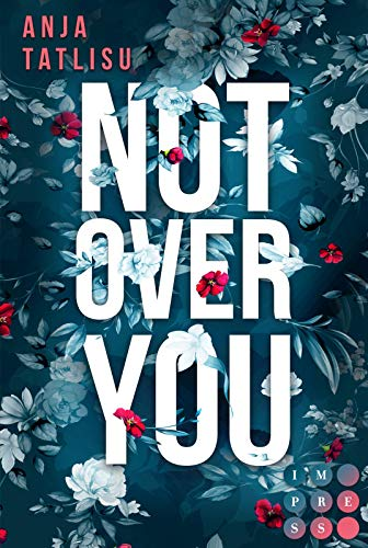 Not Over You: New Adult Romance