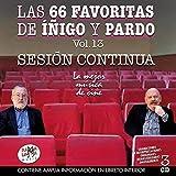 Las 66 Favoritas De Iñigo Y Pardo Vol.13 Sesion Continua