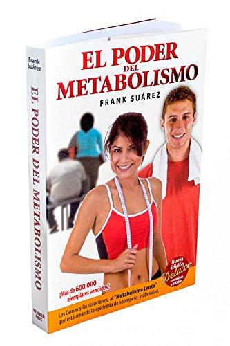 El Poder del Metabolismo - Edición Deluxe con enlace a vídeos- Sobre 500,000 Ejemplares Vendidos -
