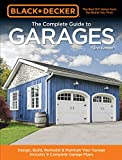 Black & Decker The Complete Guide to Garages (Black & Decker Complete Guide)