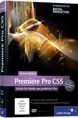 Bester der welt Adobe Premiere Pro CS5: Schritt für Schritt für den perfekten Film (Galileo Design)