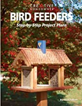 Bird Feeders: Step-by-Step Project Plans