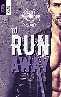 Black's soldiers, tome 1 : To run away par Lorea Read