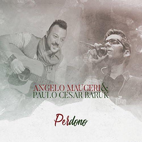 Angelo Maugeri & Paulo César Baruk