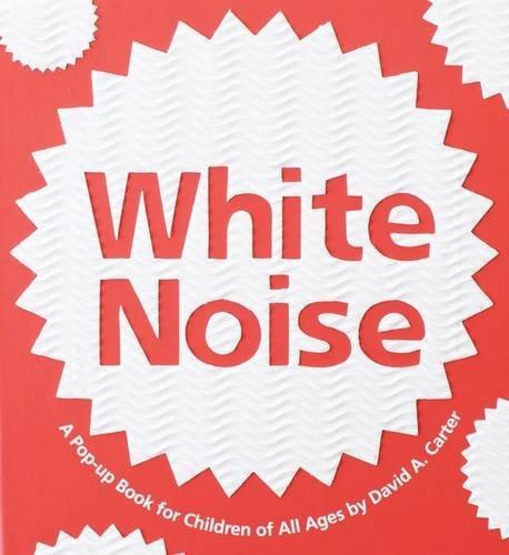[(White Noise )] [Author: David A. Carter] [Sep-2010]