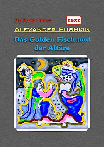 Das Golden Fisch und der Altäre: Deutsch