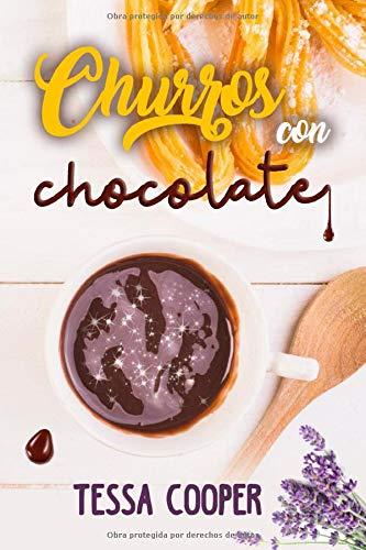 Churros con chocolate: Novela Romántica
