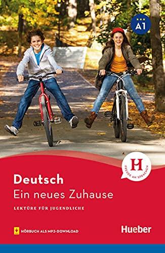 Ein neues Zuhause: Lesespaß für Jugendliche 3 / Lektüre mit MP3-Download [Lingua tedesca]: Band 3