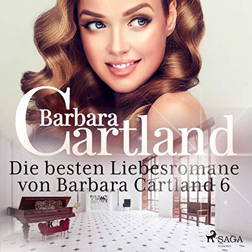 Die besten Liebesromane von Barbara Cartland 6 Titelbild