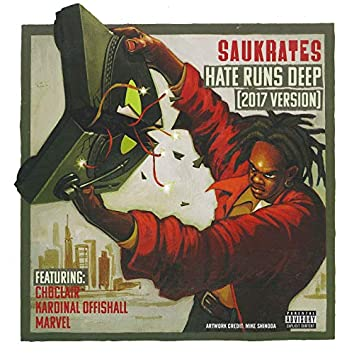 Hate Runs Deep (feat. Kardinal Offishall, Choclair, Marvel) [2017 Version]