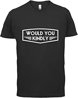 Men's Would You Kindly T-Shirt - 10 Colours