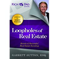 Loopholes of Real Estate: Secrets of Successful Real Estate Investing (Rich Dad's Advisors (Paperback))