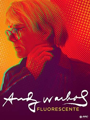 Andy Warhol, Fluorescente
