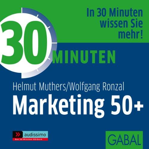 30 Minuten Marketing 50plus Titelbild