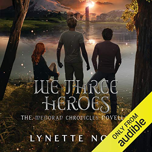 We Three Heroes audiobook cover art