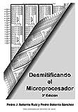 Desmitificando el Microprocesador 3ª Edición