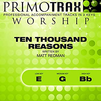 Ten Thousand Reasons (Worship Primotrax) (Performance Tracks) - EP