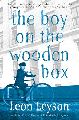 Leyson, L: Boy on the Wooden Box: How the Impossible Became Possible . . . on Schindler's List