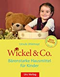 Wickel & Co. - Bärenstarke Hausm...