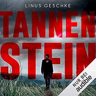 Tannenstein                   By:                                                                                                                                 Linus Geschke                               Narrated by:                                                                                                                                 Peter Lontzek                      Length: 9 hrs and 42 mins     Not rated yet     Overall 0.0
